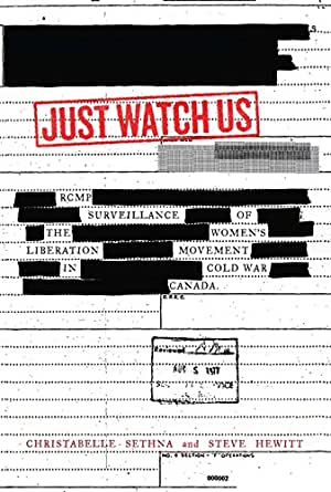 Just Watch Us: RCMP Surveillance of the Women's Liberation