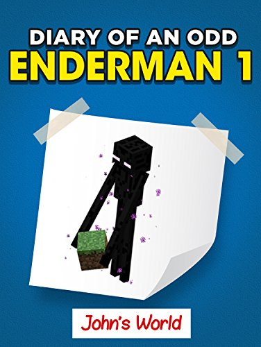 an Odd Enderman 1. John's World (Unofficial Minecraft Book) (English Edition) ()