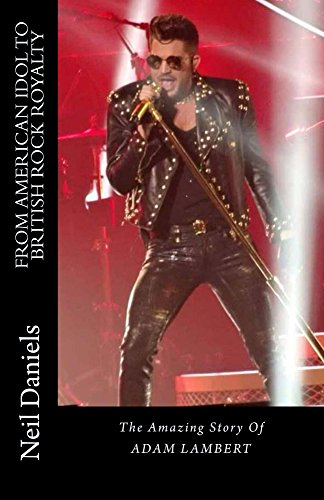 from-american-idol-to-british-rock-royalty-the-amazing-story-of-adam-lambert-english-edition