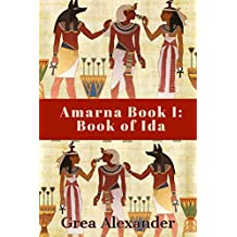 Amarna Book I: Book of Ida