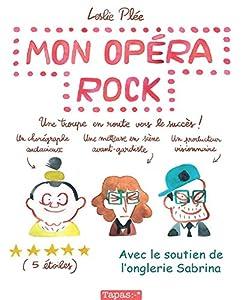 """Afficher """"Mon opéra rock"""""""