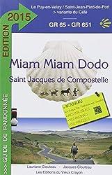 Miam-Miam-Dodo, GR 65 : Le Puy-en-Velay à Saint-Jean-Pied-de-Port