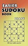 Easier Sudoku book: 200 easy sudoku puzzles: Volume 1