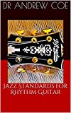 Jazz Standards for Rhythm Guitar