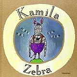 Kamila Zebra (Amets egiteko liburuak)