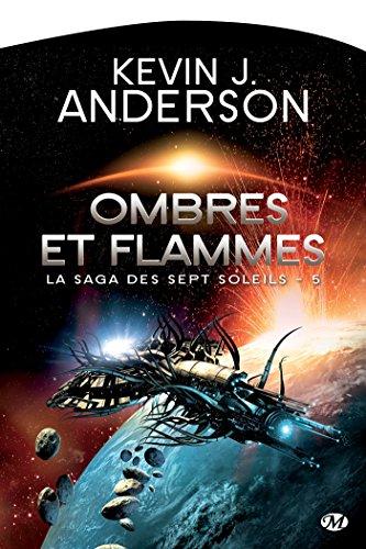 Ombres et flammes: La Saga des Sept Soleils, T5