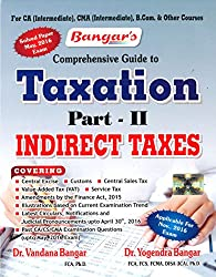 Comprehensive Guide to Taxation Part-II Indirect Taxes