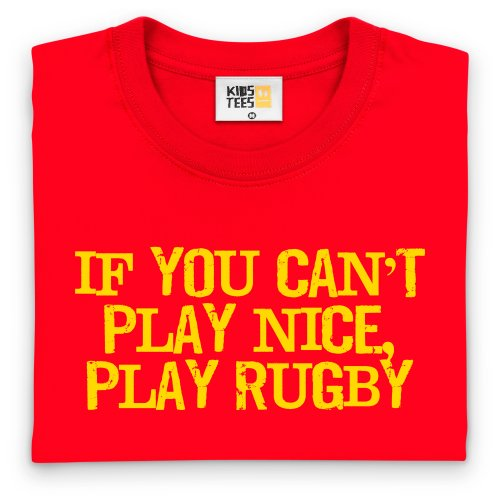If You Can't Play Nice Kinder T-Shirt, Kinder Rot