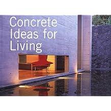 Concrete Ideas for Living
