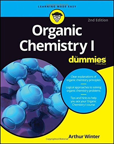 Organic Chemistry I For Dummies (For Dummies (Math & Science)) by Arthur Winter (2016-07-19)