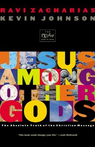 Jesus Among Other Gods: (Youth Edition) (Extreme Series) (English Edition) por Ravi Zacharias