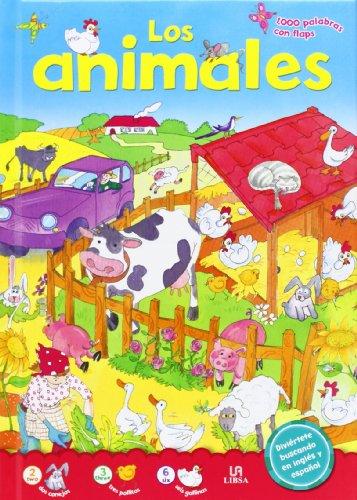 Los Animales (1.000 Palabras con Flaps) por Equipo Editorial