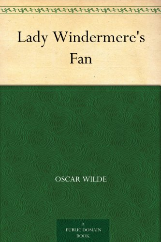 free kindle book Lady Windermere's Fan