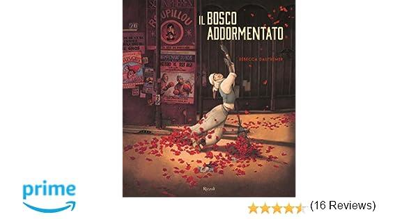 Amazonit Il Bosco Addormentato Rébecca Dautremer F Mazzurana