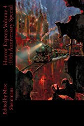 Horror Express Volume 4 : 10th Anniversary Special