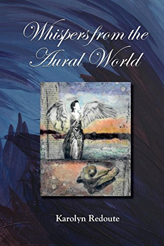 Whispers from the Aural World por Karolyn Redoute