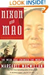 Nixon and Mao: The Week That Changed...