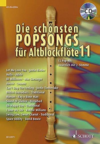 Die schönsten Popsongs für Alt-Blockflöte: 12 Pop-Hits. Band 11. 1-2 Alt-Blockflöten. Ausgabe mit CD.
