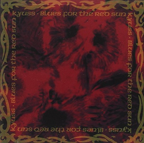 Blues for Red Sun by KYUSS (1992-08-02)