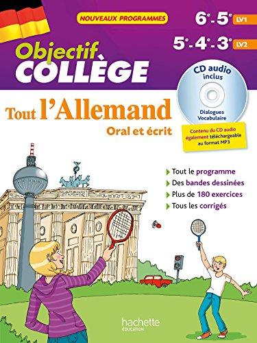 Objectif Collège - Tout l'Allemand 5e - 4e et 3e par Françoise Ehmann