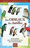 Les oiseaux des Antilles guide d'identification