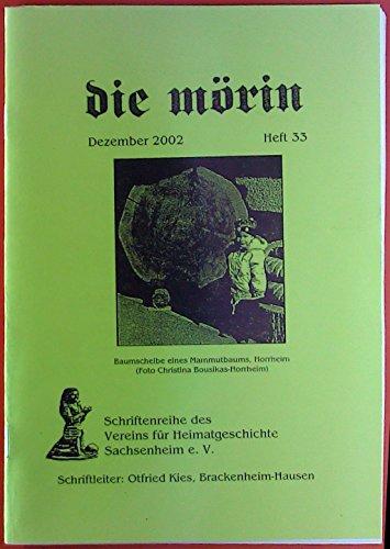 Schriftenreihe des Vereins für Heimatgeschichte Sachsenheim e. V. Die mörin. Dezember 2002.Manfred Wölper: Baumringe - ein Fingerabdruck der Natur.