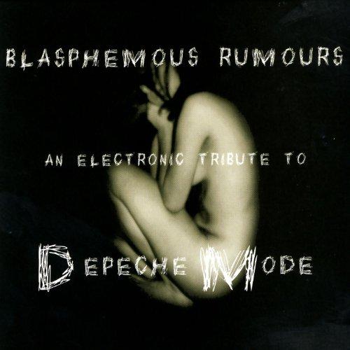 Blasphemous Rumours: An Electronic Tribute To Depeche Mode