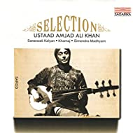 Selection: Ustaad Amjad Ali Khan