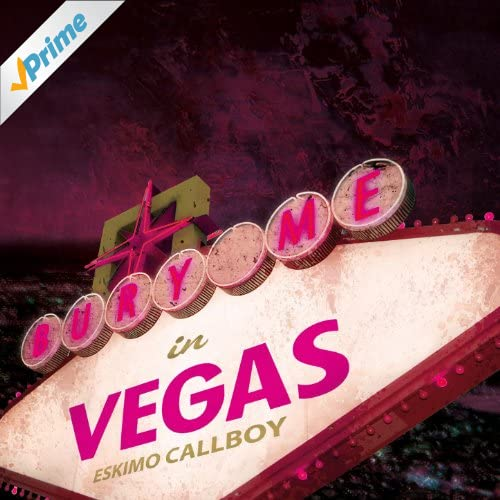 Bury Me In Vegas [Explicit]