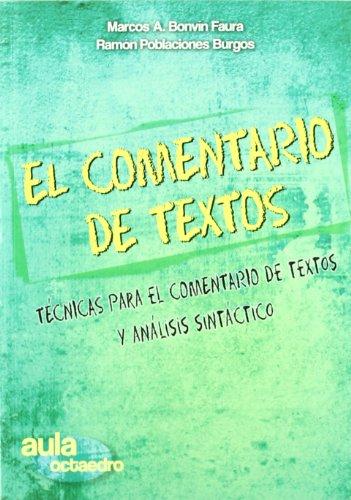 El comentario de textos: Técnicas para el comentario de textos y análisis sintáctico (Aula Octaedro) - 9788499210629: 11