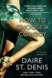 How to Choose a Cowboy: A Savage Interactive (Savage Tales Book 3) (English Edition)