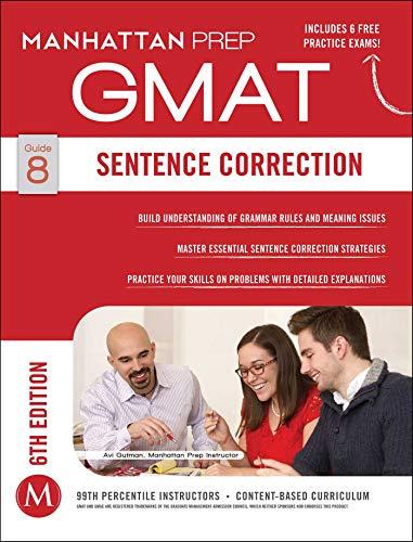 GMAT Sentence Correction (Manhattan Prep GMAT Strategy Guides, Band 8)