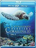 L'Affascinante Barriera Corallina 3D (Blu-ray 3d + Blu-ray 2D);L'affascinante barriera corallina