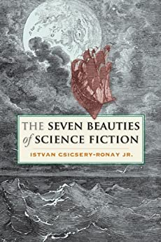 The Seven Beauties of Science Fiction par [Csicsery-Ronay  Jr., Istvan]