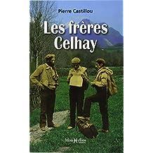 Les frères Celhay