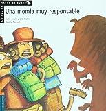 Una momia muy responsable (Malos de cuento)