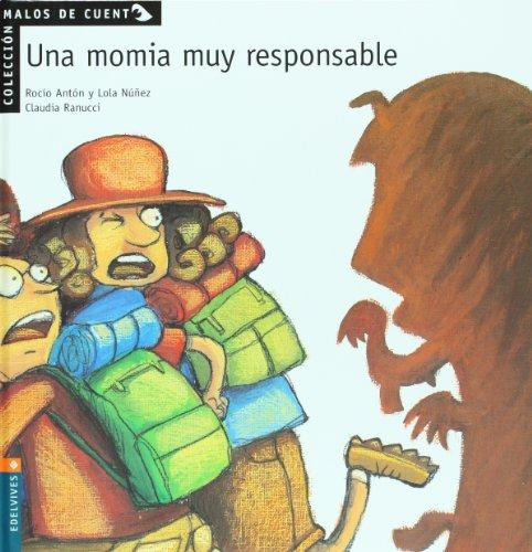Una momia muy respetable (Malos de cuento) por Rocio, -Nuñez Madrid, Dolores Anton Blanco