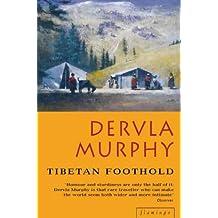 Tibetan Foothold by Dervla Murphy (2000-03-06)