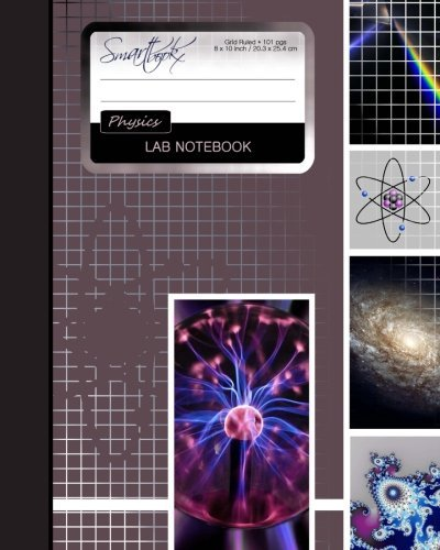 Lab Notebook: Physics Laboratory Notebook for Science Student / Research / College [ 101 pages * Perfect Bound * 8 x 10 inch ] (Composition Books - Specialist Scientific) by smART bookx (2015-10-13)