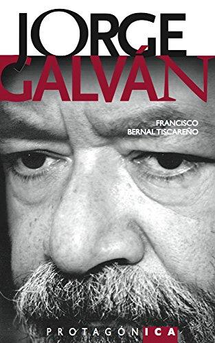 JORGE GALVÁN (PROTAGÓNICA) por FRANCISCO BERNAL TISCAREÑO