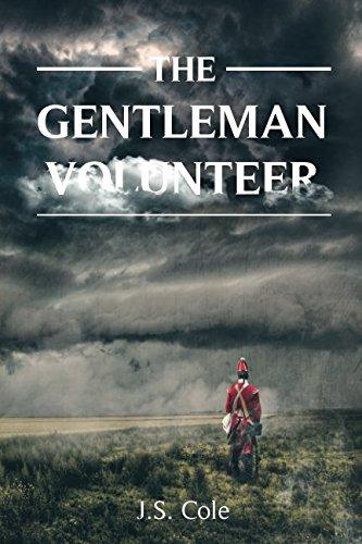 The Gentleman Volunteer (Redcoat, Band 1)