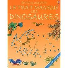 Le trait magique des Dinosaures