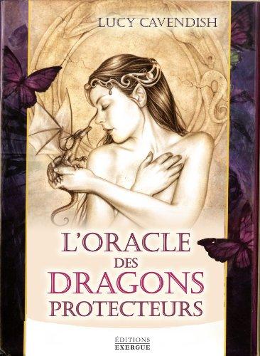 L'oracle des dragons protecteurs par Lucy Cavendish