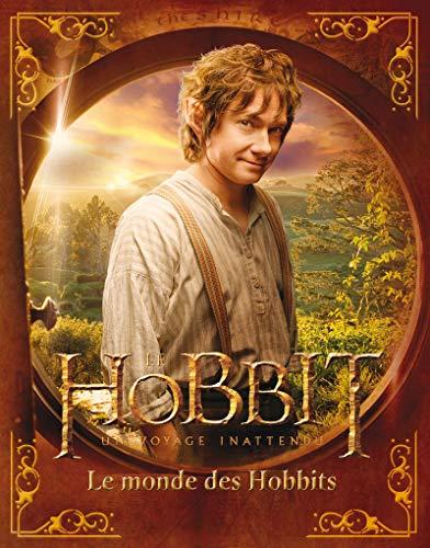 Le Hobbit - un voyage inattendu. Le monde des Hobbits