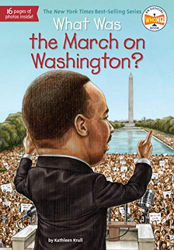 What Was the March on Washington? (What Was?) (English Edition)