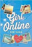 girl online tome 1 de zo? sugg rosalind elland goldsmith traduction 7 mai 2015