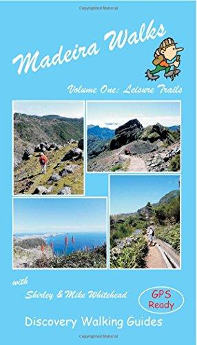 Madeira Walks: Leisure Trails Volume 1