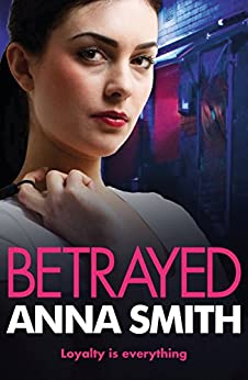 Betrayed: Rosie Gilmour 4 by [Smith, Anna]