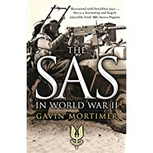 The SAS in World War II: An Illustrated History (General Military) by Gavin Mortimer (2011-11-20)