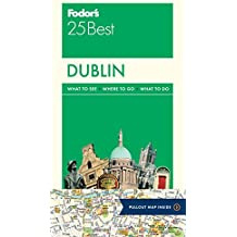 Fodor's Dublin 25 Best (Full-color Travel Guide)